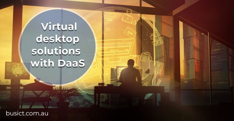 What is Desktop-as-a-Service and Why it Matters?