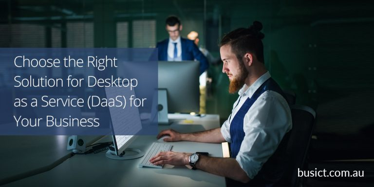 Desktop as a Service (DaaS): How to Choose the Right Solution